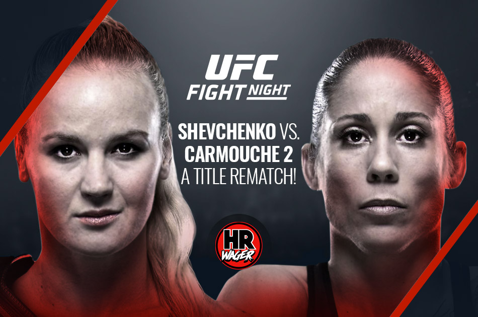 UFC Fight Night 156: Shevchenko vs. Carmouche 2 Wagering Odds, A Title Rematch!