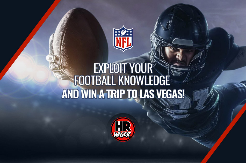 Exploit Your Football Knowledge and Win a Trip To Las Vegas!